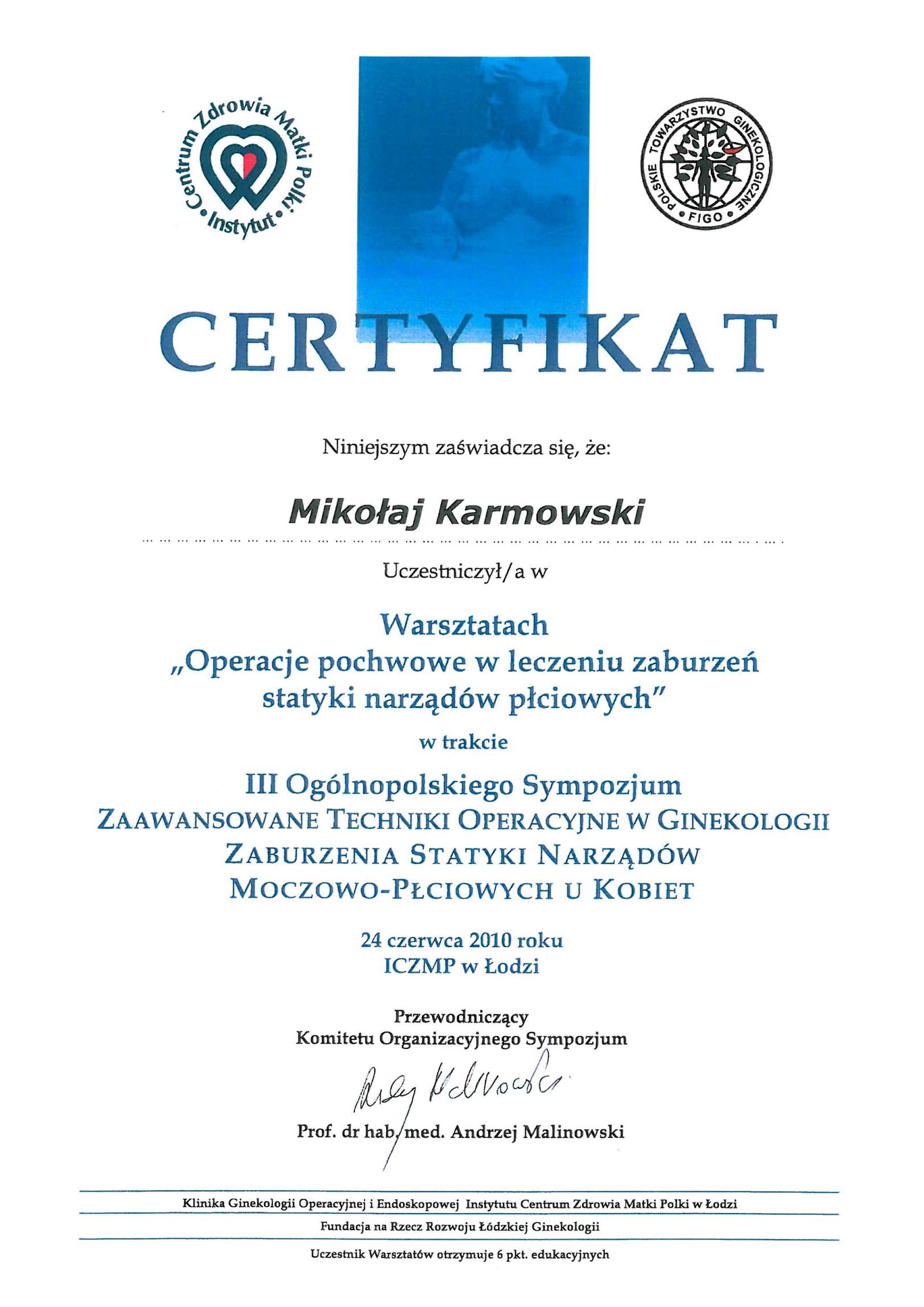 Mikołaj Karmowski certyfikat operacje pochwowe w leczeniu zaburzeń narządów płciowych