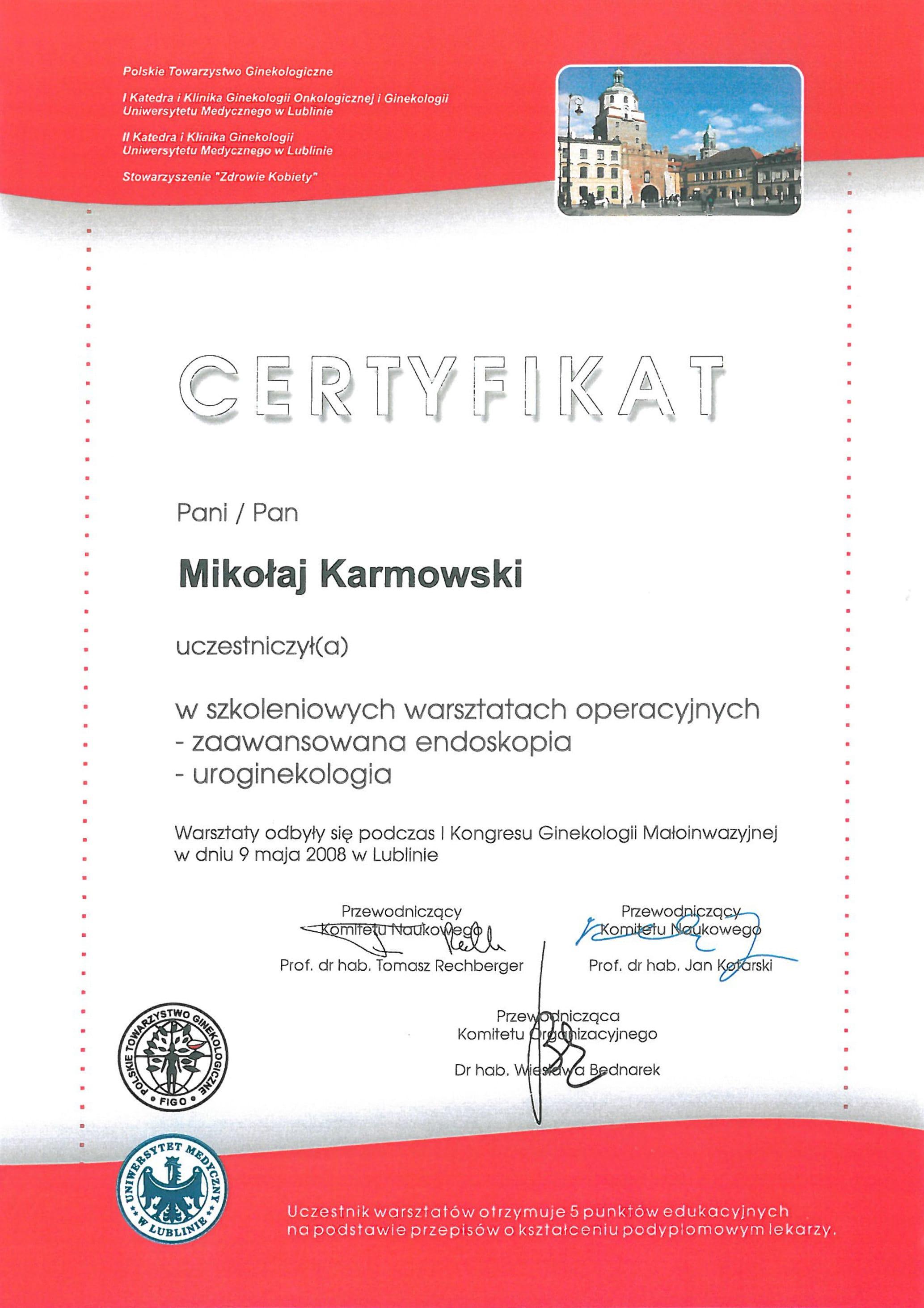 Mikołaj Karmowski certyfikat warsztaty operacyjne zaawansowana endoskopia uroginekologia