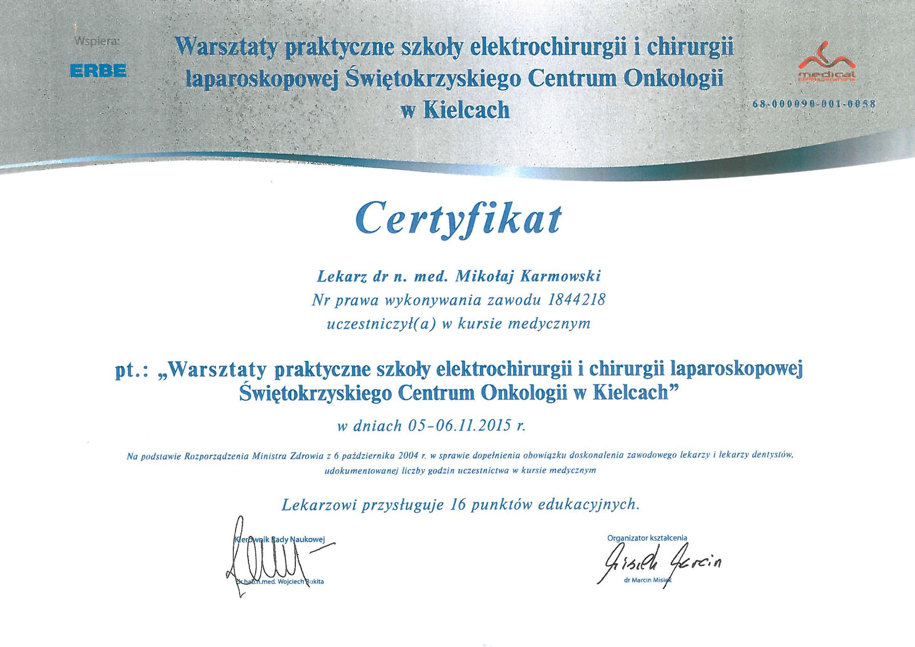 Mikołaj Karmowski certyfikat warsztaty elektrochirurgii i chirurgii laparoskopowej