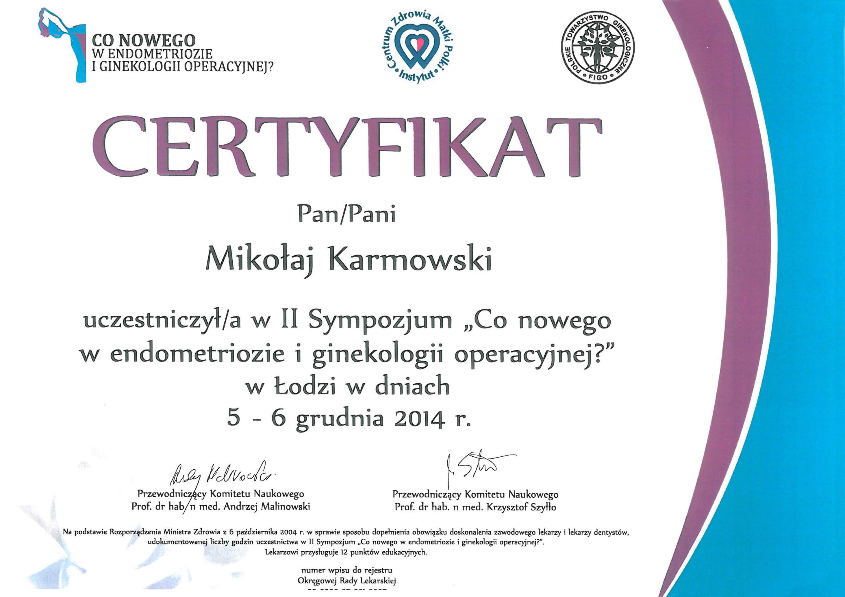 Mikołaj Karmowski certyfikat co nowego w endometriozie i ginekologii operacyjnej